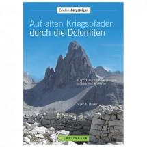 Bruckmann - Auf alten Kriegspfaden durch die Dolomiten