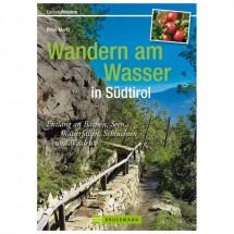 Bruckmann - Wandern am Wasser in Südtirol