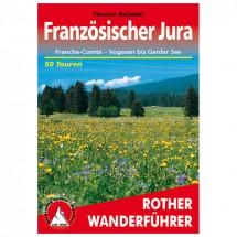 Bergverlag Rother - Jura - Franche-Comte - Wanderführer