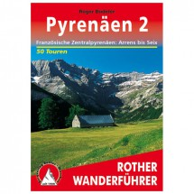 Bergverlag Rother - Pyrenäen 2 - Wanderführer