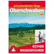 Bergverlag Rother - Schwabenkinder-Wege - Oberschwaben