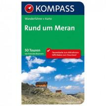 Kompass - Rund um Meran - Wanderführer 5701