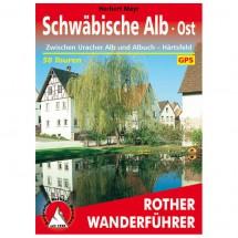 Bergverlag Rother - Schwäbische Alb · Ost - Wanderführer