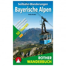 Bergverlag Rother - Seilbahn-Wanderungen Bayerische Alpen - Walking guide book