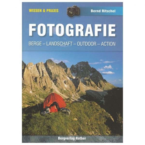 Bergverlag Rother - Fotografie - Lehrbuch