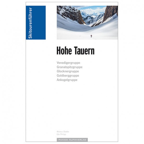 #Panico Alpinverlag – Skitourenführer Hohe Tauern – Skitourenführer 1. Auflage 2017#