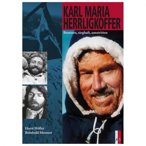 AS Verlag - Herrligkoffer - Besessen, sieghaft,...