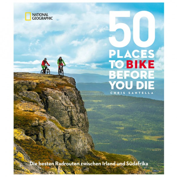 National Geographic - 50 Places To Bike Before You Die Preisvergleich