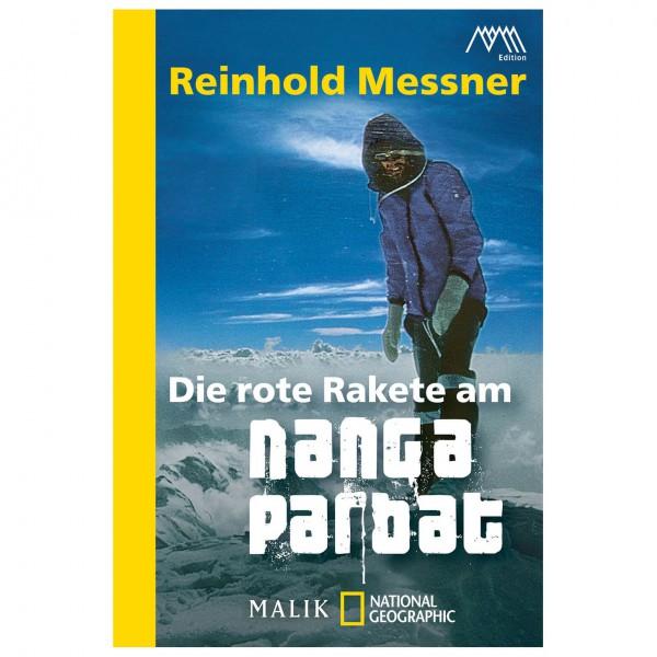 Malik - Reinhold Messner - Die rote Rakete am N...