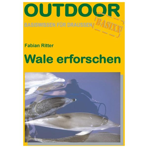 #Conrad Stein Verlag – Wale erforschen 1. Auflage 2007#