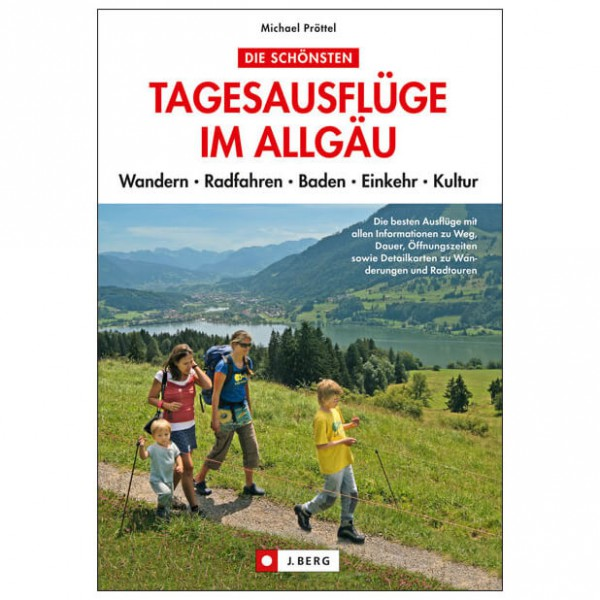 J.Berg - Tagesausflüge im Allgäu Wandern Radfah...