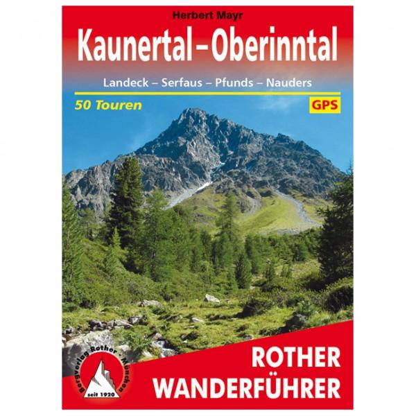 *Bergverlag Rother – Kaunertal – Oberinntal – Wanderführer 5. Auflage 2018*