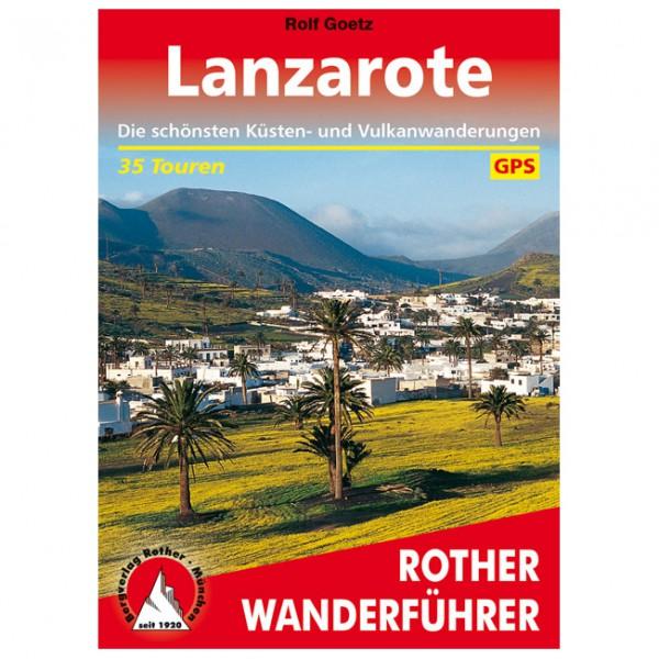 #Bergverlag Rother – Lanzarote – Wanderführer 6. Auflage 2018#