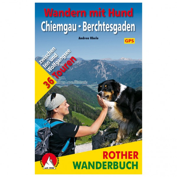 Bergverlag Rother - Wandern mit Hund Chiemgau/B...