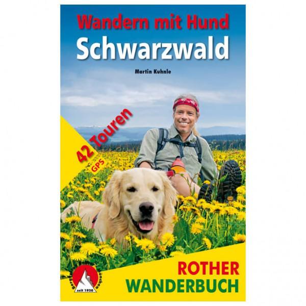 Bergverlag Rother - Wandern mit Hund Schwarzwal...