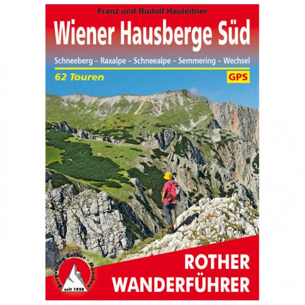 *Bergverlag Rother – Wiener Hausberge Süd – Wanderführer 2. Aktualisierte Auflage 2019*